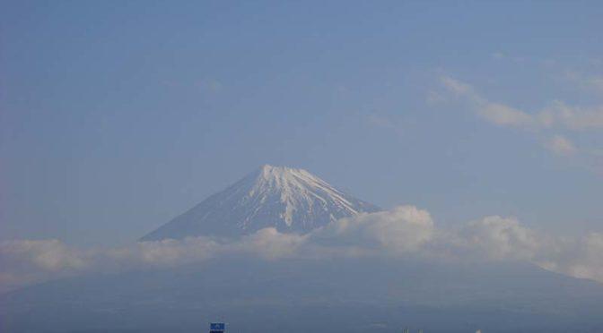 【2021年4月9日 今日の富士山】